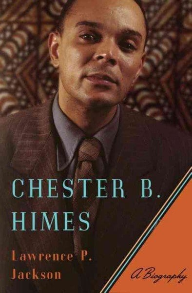 Lawrence P. Jackson publishes new book on Chester B. Himes