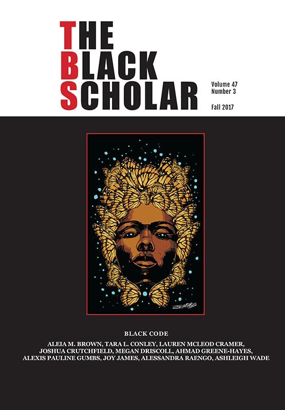 Black Code: A Special Issue of The Black Scholar, Jessica Marie Johnson and Marl Anthony Neal