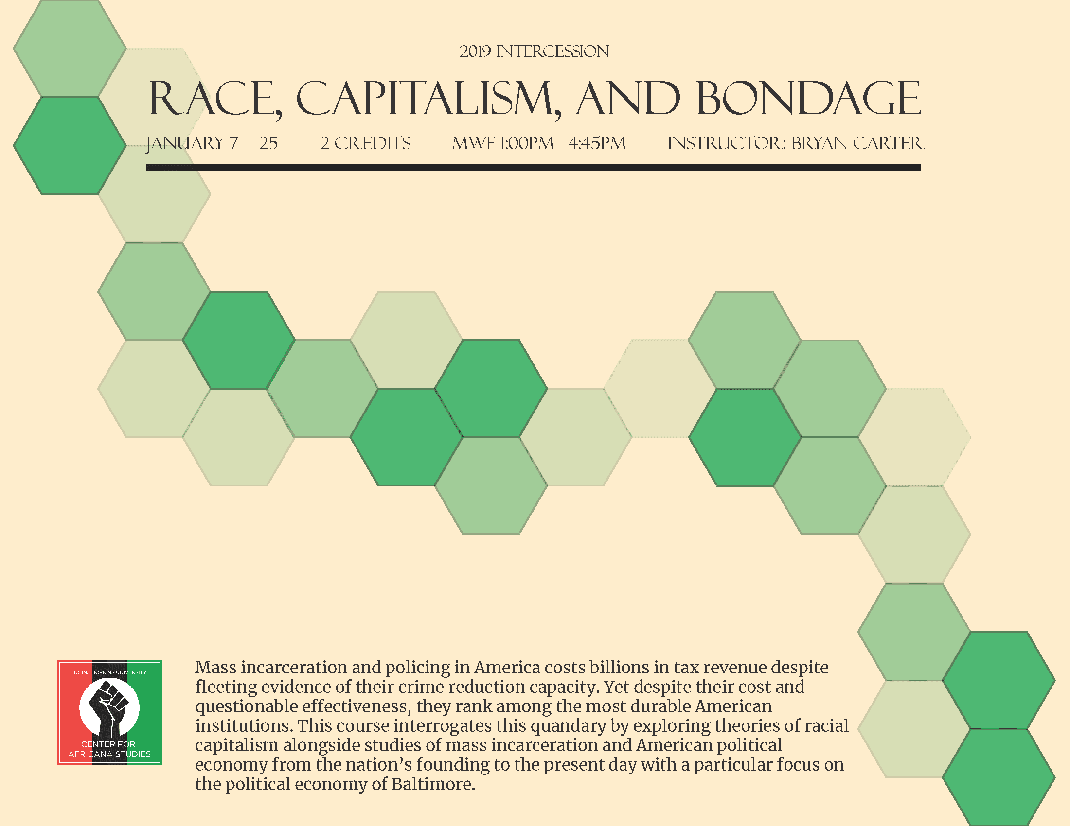 2019 Intersession Course: Race, Capitalism, and Bond