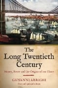 http://www.versobooks.com/books/359-the-long-twentieth-century