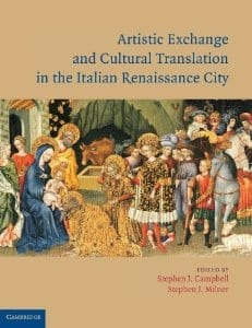 Artistic Exchange and Cultural Translation in the Italian Renaissance City