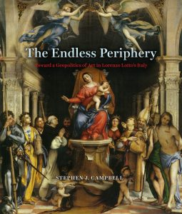 The Endless Periphery: Towards a Geopolitics of Art in Lorenzo Lotto's Italy