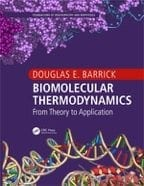 "Prof. Doug Barrick recently published ""Biomolecular Thermodynamics: From Theory to Application"""