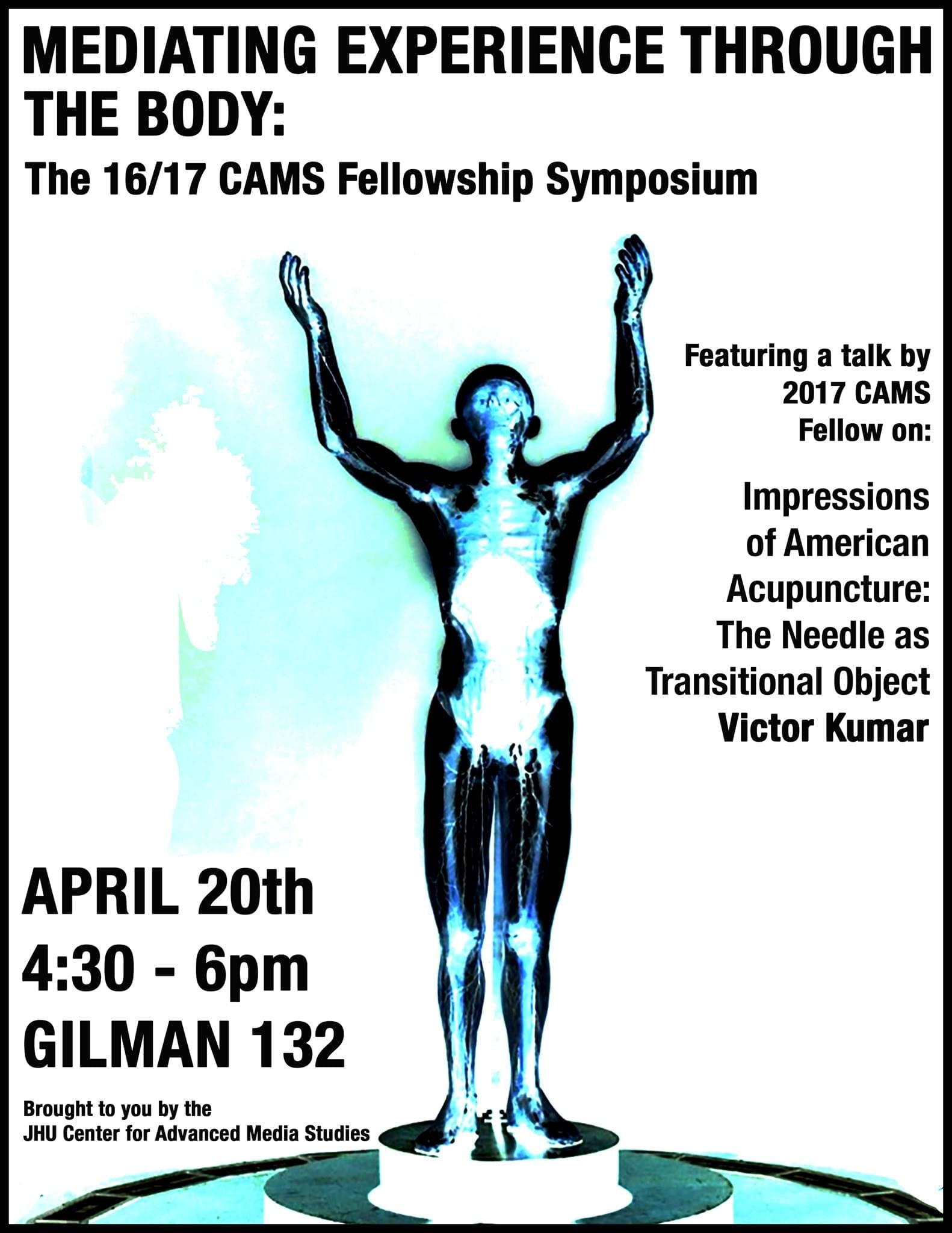 CAMS Fellow Symposium '17: Mediating Experience Through the Body