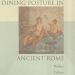 Dining Posture in Ancient Rome cover