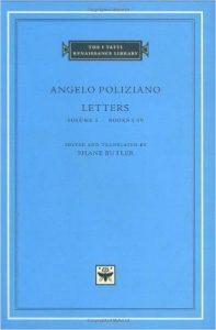 Angelo Poliziano: Letters (vol. 1)