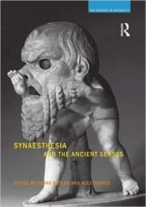 Synaesthesia and the Ancient Senses