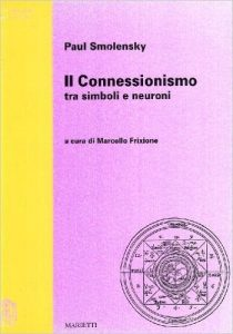Il Connessionismo: Tra Simboli e Neuroni