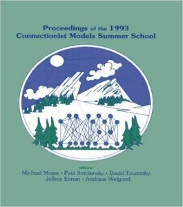 Proceedings of the Connectionist Models Summer School 1993