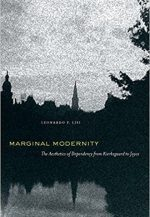 Marginal Modernity: The Aesthetics of Dependency from Kierkegaard to Joyce