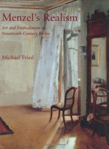 Menzel's Realism: Art and Embodiment in Nineteenth-Century Berlin