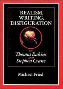 Realism, Writing, Disfiguration: On Thomas Eakins and Stephen Crane