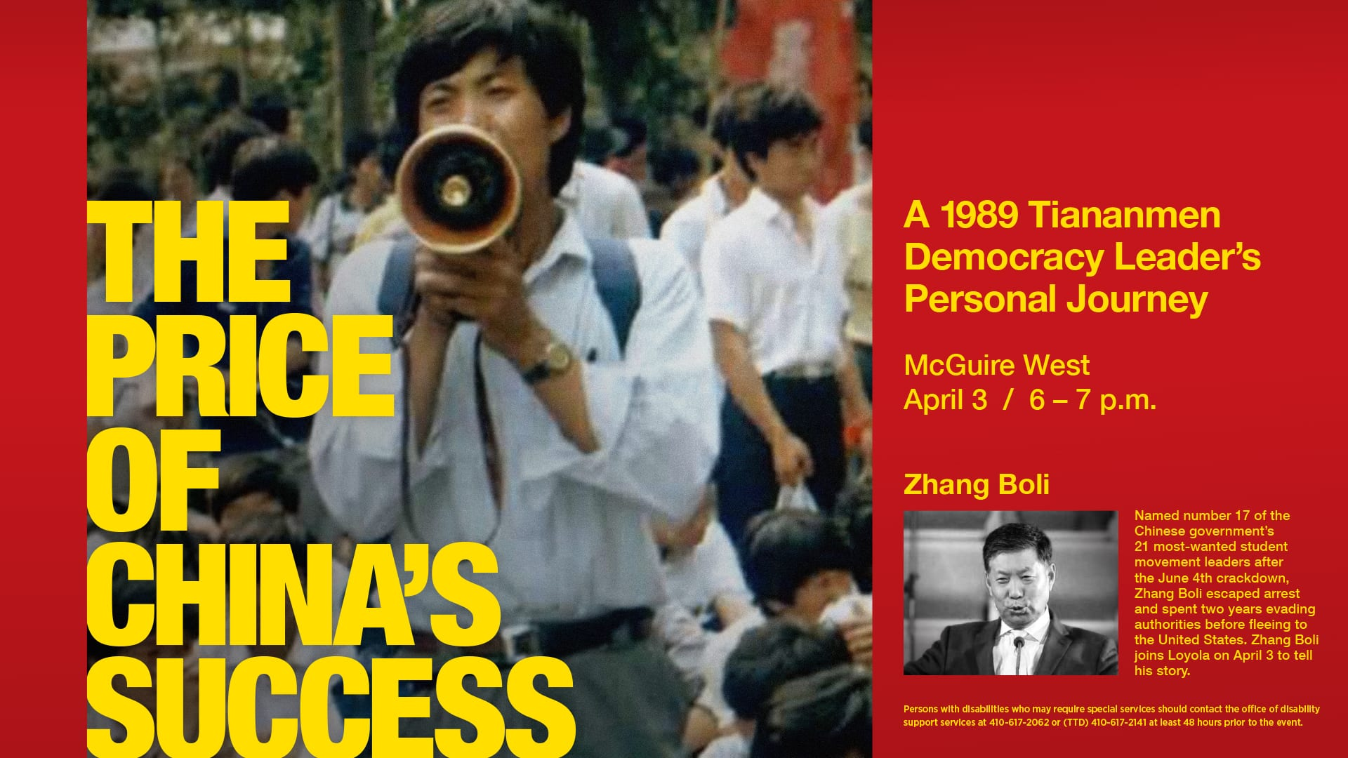 """""""The Price of China's Success: A 1989 Tiananmen Democracy Leader's Personal Journey"""" April 3"""