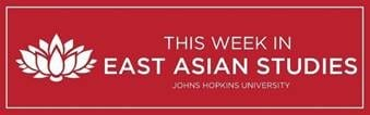 This Week In East Asian Studies