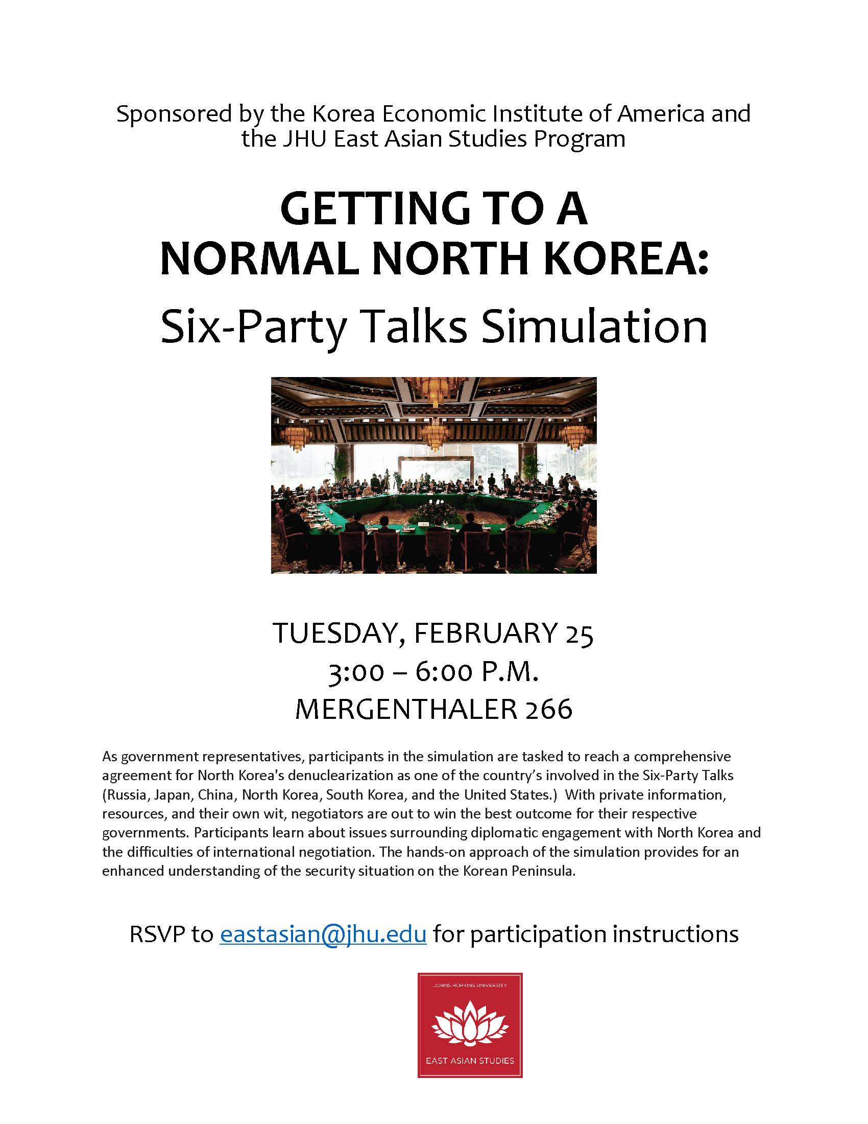 Getting to a Normal North Korea: Six-Party Talks Simulation, Feb. 25