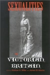 Sexualities in Victorian Britain