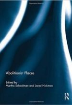 Abolitionist Places