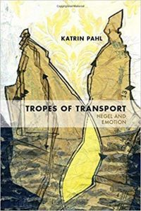 Tropes of Transport: Hegel and Emotion