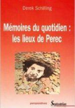 Mémoires du quotidien: les lieux de Perec
