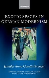 Exotic Spaces in German Modernism