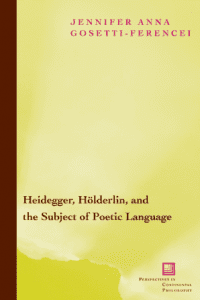 Heidegger, Hölderlin, and the Subject of Poetic Language