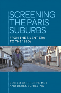 Screening the Paris Suburbs: From the Silent Era to the 1990s