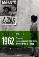 1962 : Comment l'indépendance algérienne a transformé la France