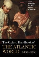 The Oxford Handbook of the Atlantic World, 1450-1850