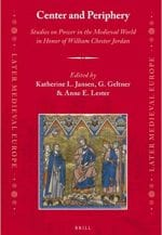 Center and Periphery: Studies on Power in the Medieval World in Honor of William Chester Jordan
