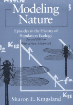 Modeling Nature: Episodes in the History of Population Ecology