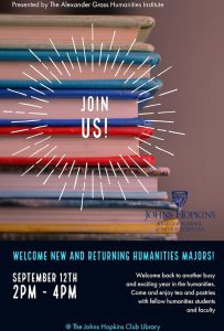 Welcome New, Returning, and Prospective Humanities Majors! Please Join us for Tea and Pastries @ The Hopkins Club Library! @ The Johns Hopkins Club | Baltimore | Maryland | United States
