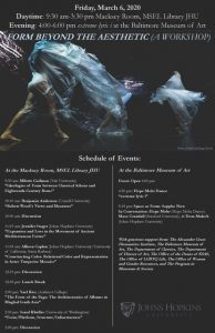 Form Beyond the Aesthetic (a workshop) @ 9:30a - 3:30p Macksey Room, MSEL Library JHU/4p-6p BMA evening event