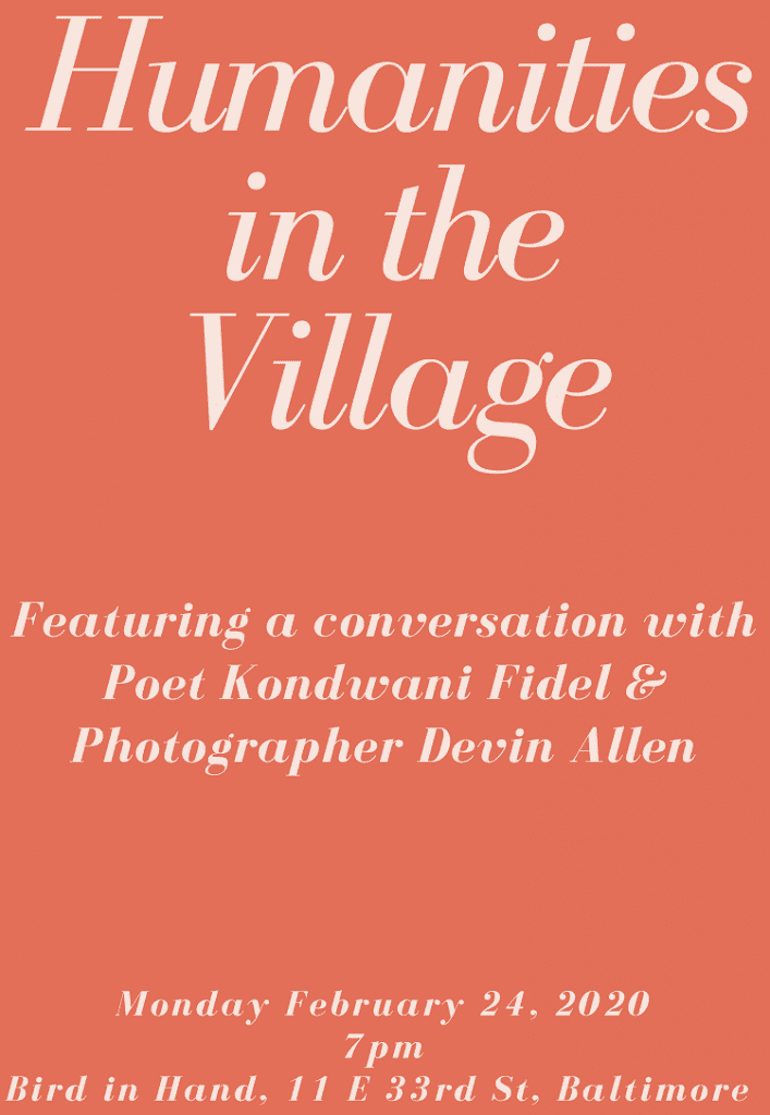 Humanities in the Village featuring a conversation with Poet Kondwani Fidel & Devin Allen