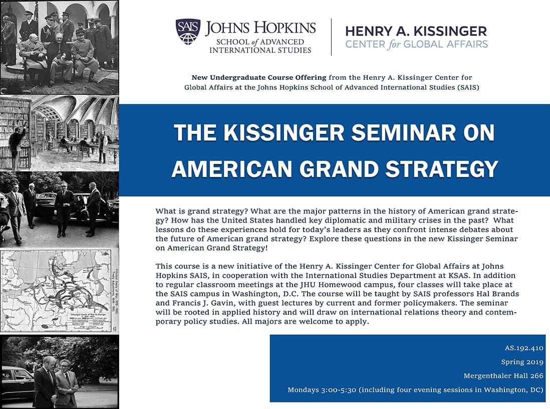Apply Now for the New Kissinger Seminar on American Grand Strategy