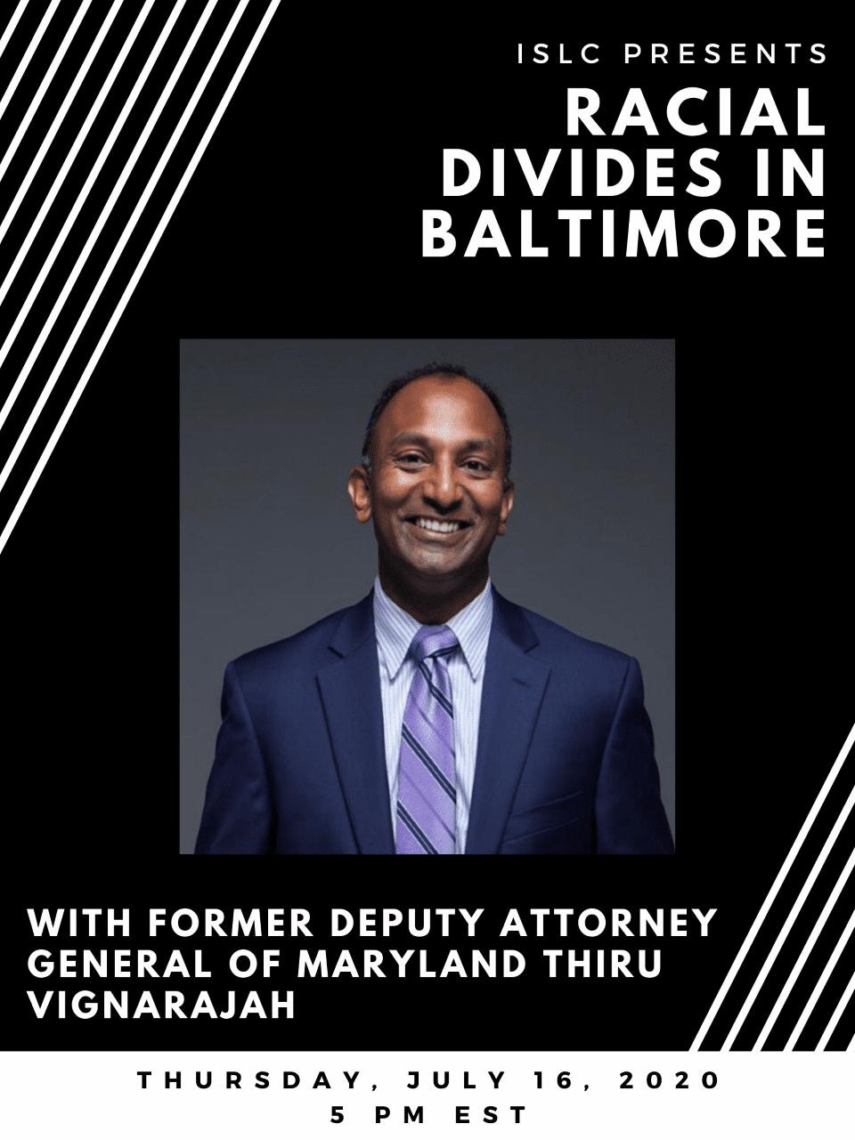 ISLC Summer Speaker Series: Racial Divides in Baltimore