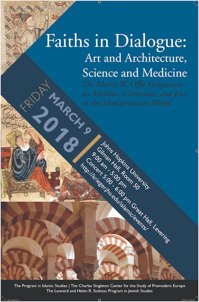March 9: The 2018 Morris W. Offit Symposium on Muslims, Christians, and Jews in the Mediterranean World