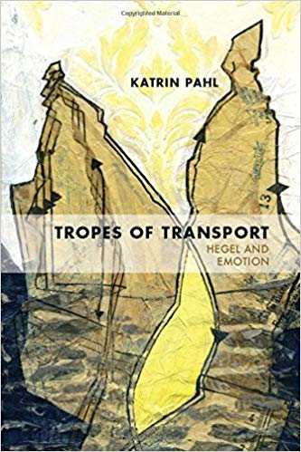 Tropes of Transport: Hegel and Emotion