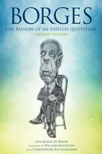 Borges: The Passion of an Endless Quotation