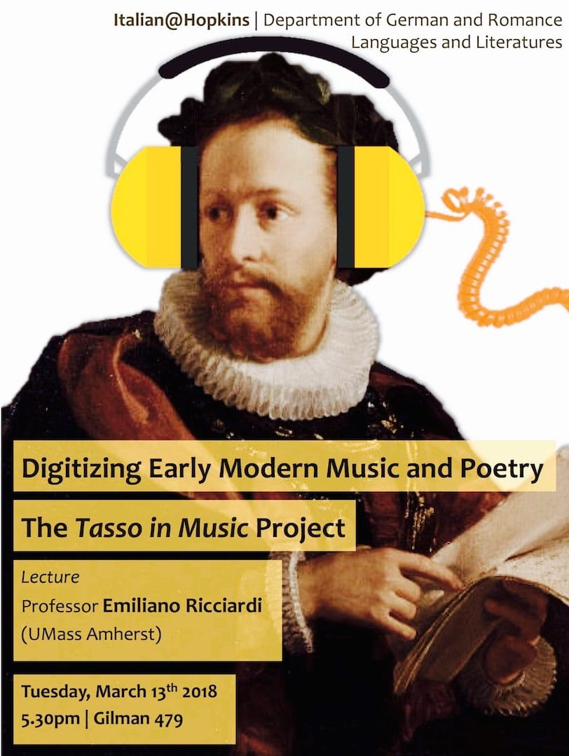 """""""Digitizing Early Modern Music and Poetry.""""  March 13, 5:30 pm, Gilman 479"""