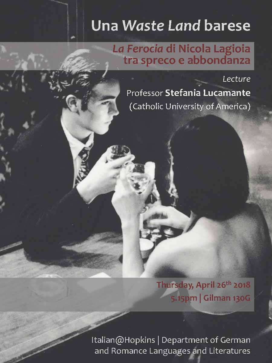 Una Waste Land barese: La ferocia di Nicola Lagioia fra spreco e abbondanza, a talk by Professor Stefania Lucamante, CUA