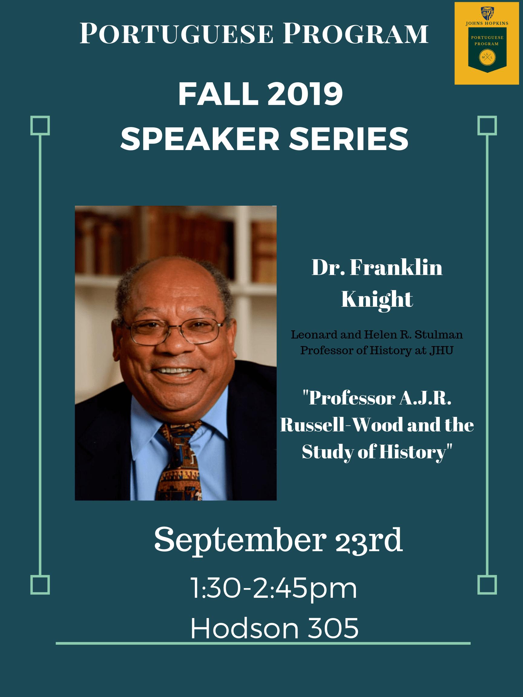 Portuguese Fall Speaker Series: Dr. Franklin Knight