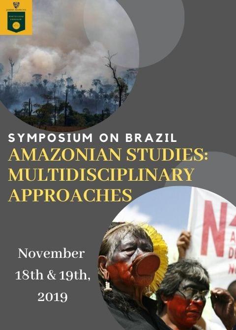 Symposium on Brazil, Amazonian Studies: Multidisciplinary Approaches flyer