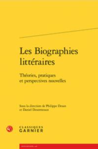 Les Biographies littéraires: théories, pratiques et perspectives Nouvelles