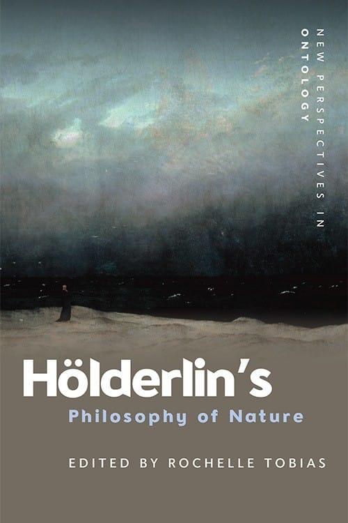 Hölderlin's Philosophy of Nature (Edinburgh University Press)