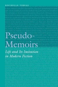 Pseudo-Memoirs: Life and Its Imitation in Modern Fiction