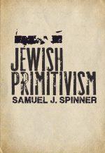 Jewish Primitivism