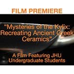 "Friday, Sept. 25: ""Mysteries of the Kylix: Recreating Ancient Greek Ceramics"" Film Premiere"