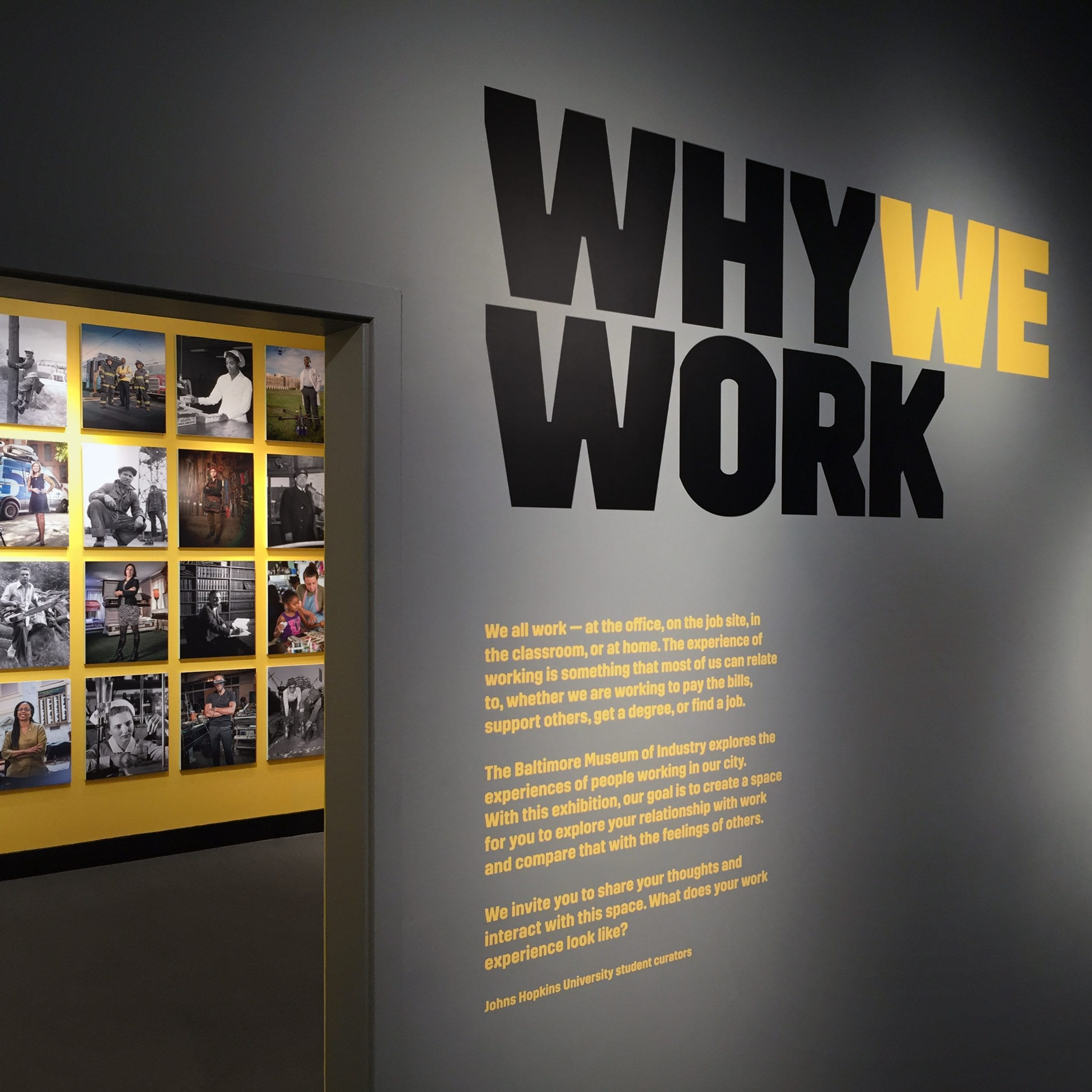Why We Work opens at the Baltimore Museum of Industry