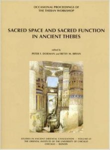 Sacred Space and Sacred Function in Ancient Thebes