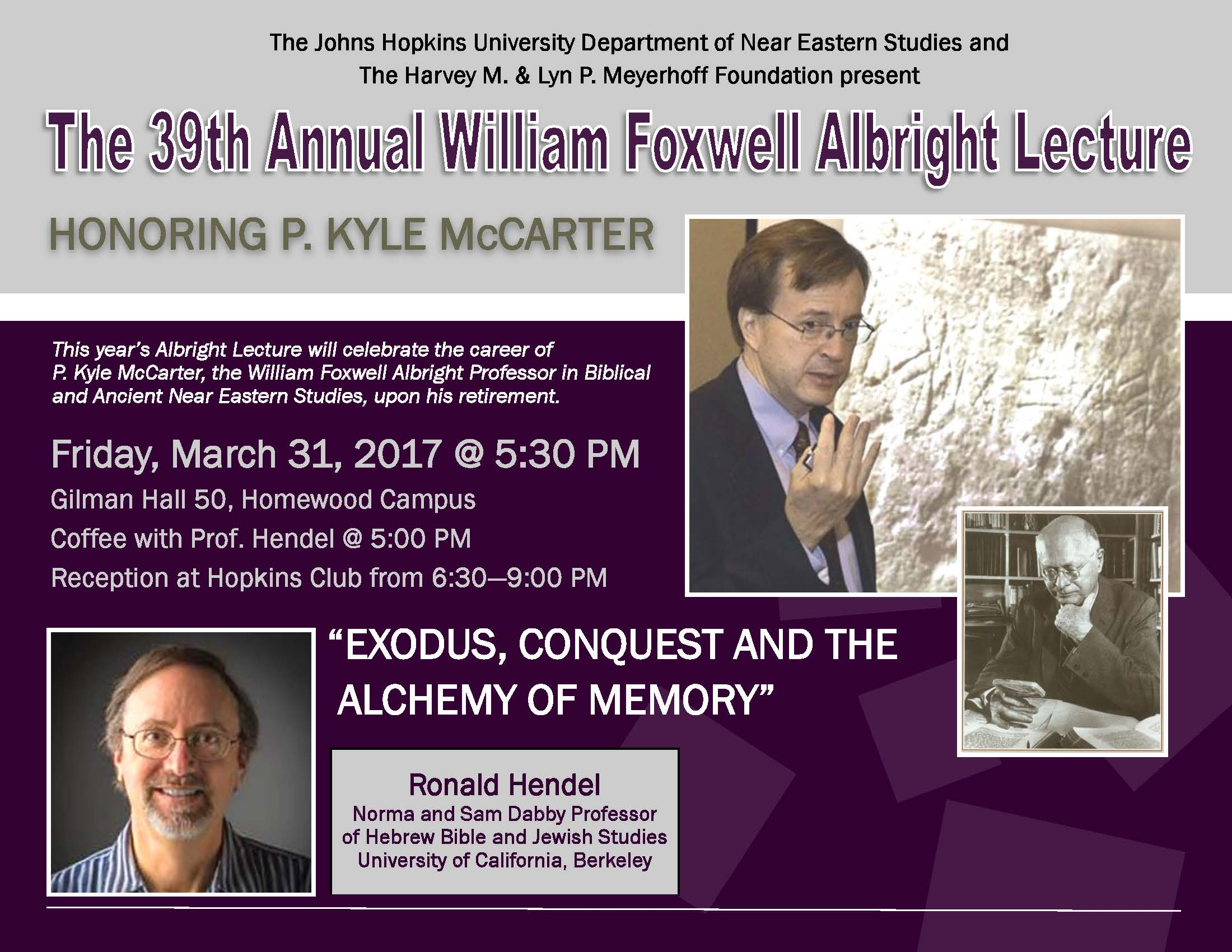 39th annual William Foxwell Albright Lecture
